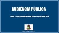 Audiência Pública desta terça-feira (13) discute a Lei Orçamentária Anual para 2019